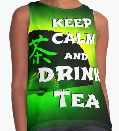 Keep Calm And Drink Tea - green tea Contrast Tank