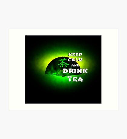 Keep Calm And Drink Tea - green Tea Kunstdruck