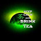 Keep Calm And Drink Tea - green Tea von cglightNing