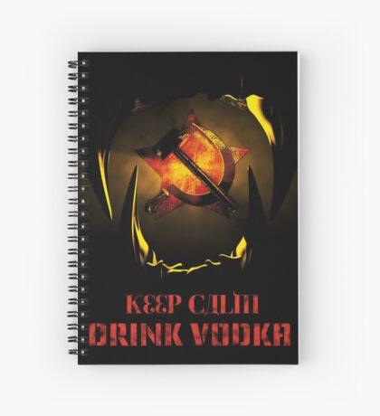 KEEP CALM DRINK VODKA Spiral Notebook