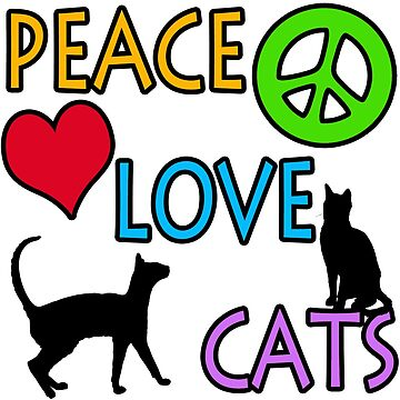 Peace Love Cats by dgpaul