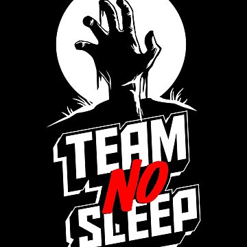 Insomniac Team No Sleep Zombie Hand by TeeVision