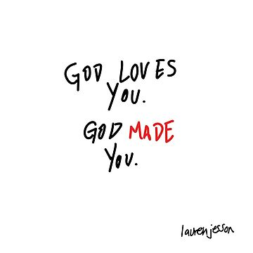 god loves you by laurenjesson
