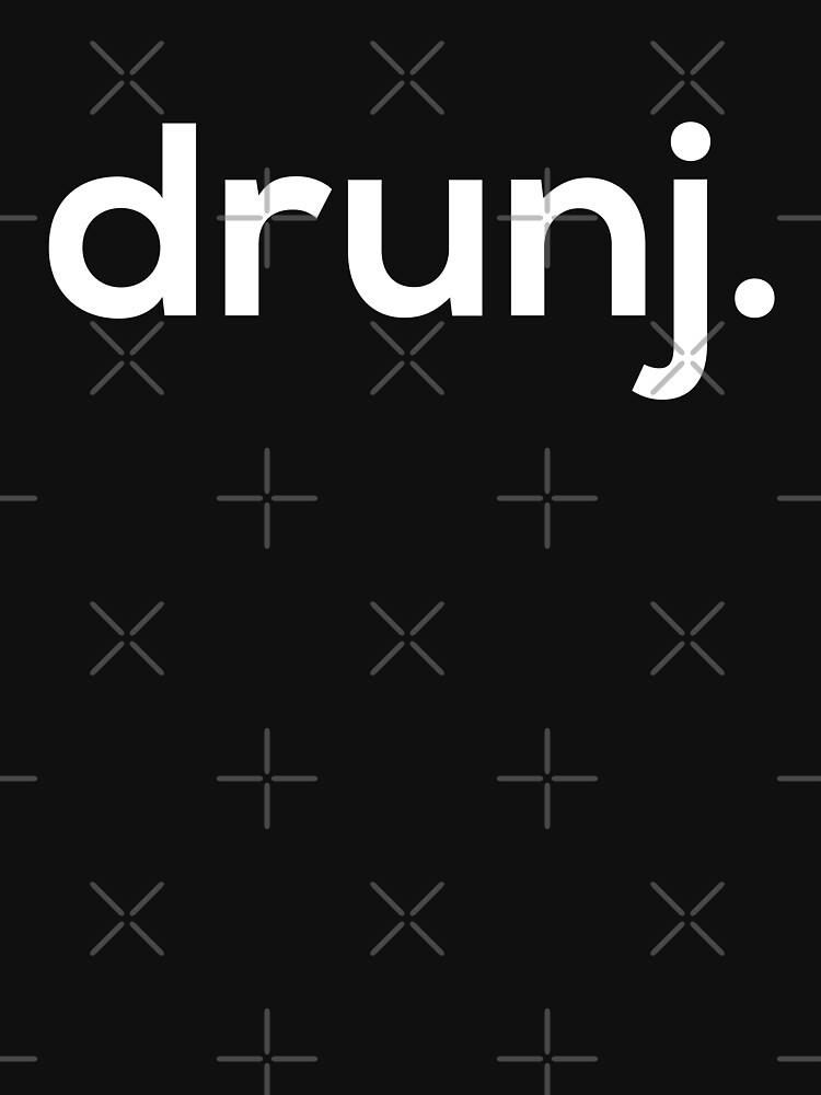 drunj. by grantsewell