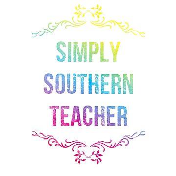 Simply Southern Teacher Shirt by Diardo