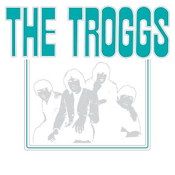 The Troggs by Sagan88
