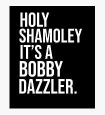 Curse of Oak Island Holy Shamoley Bobby Dazzler Tshirt Photographic Print