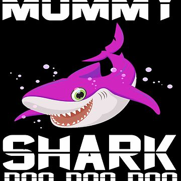 Funny Mommy Shark Doo  Doo  Doo T-Shirts- Mommy Gift Idea by mirabhd
