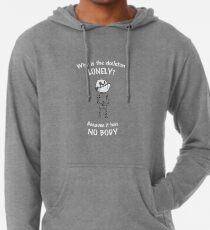 Skeleton Jokes Sweatshirts & Hoodies | Redbubble