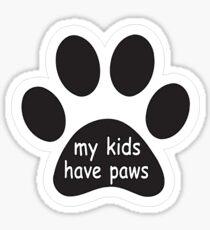 Meine Kinder haben Pfoten Sticker