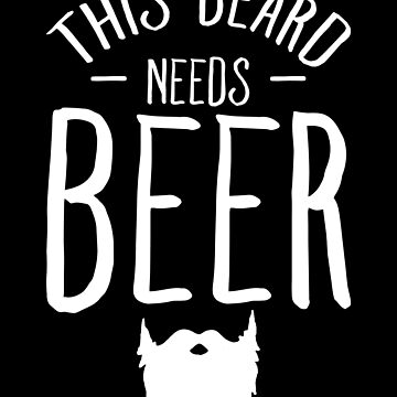 This beard needs beer - Bearded Man by alexmichel