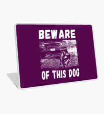 Beware Of This Dog Laptop Folie