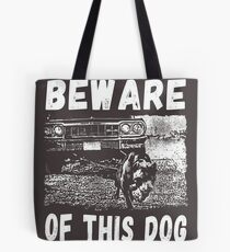 Beware Of This Dog Tasche