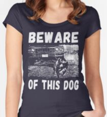 Beware Of This Dog Tailliertes Rundhals-Shirt