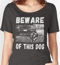Beware Of This Dog Loose Fit T-Shirt