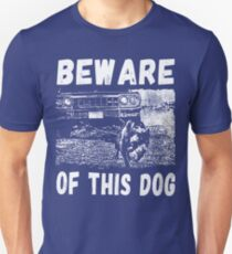 Beware Of This Dog Unisex T-Shirt