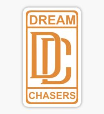 DREAM CHASERS Sticker