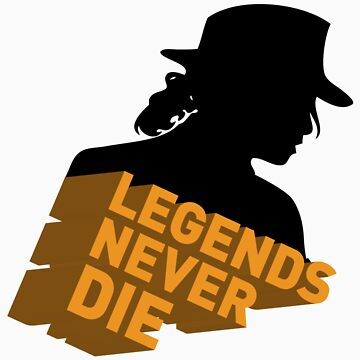 Legend naver die by vatsal