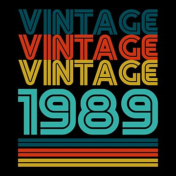 Vintage 30th Birthday Gift Born In 1989 by ThreadsNouveau
