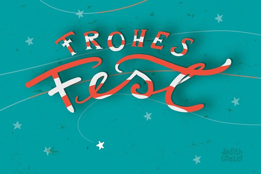 FROHES FEST - mit Sternchen von Judith Ganter
