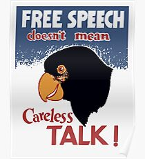 Free Speech Doesn't Mean Careless Talk! -- WWII Poster Poster