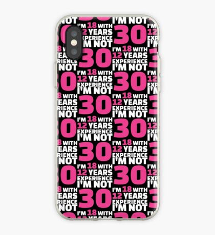 Its My Birthday - 30th Birthday Shirt iPhone Case