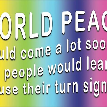 WORLD PEACE  by LisaRent