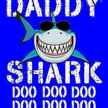 Daddy Shark Doo Doo Matching Family Shark by Teeshirtrepub