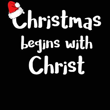 Christmas Begins With Christ Santa Hat Religious Christmas Christian Christmas Keep Christ in Christ by stacyanne324