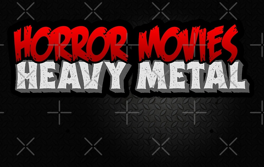 Horror Movies Heavy Metal by binarygod
