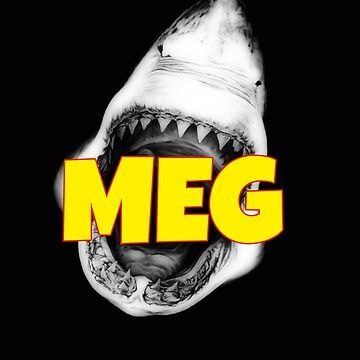 Meg Megalodon  For Shark Lover Gift  by mostafahossam