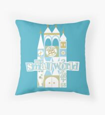 it's a small world! Throw Pillow