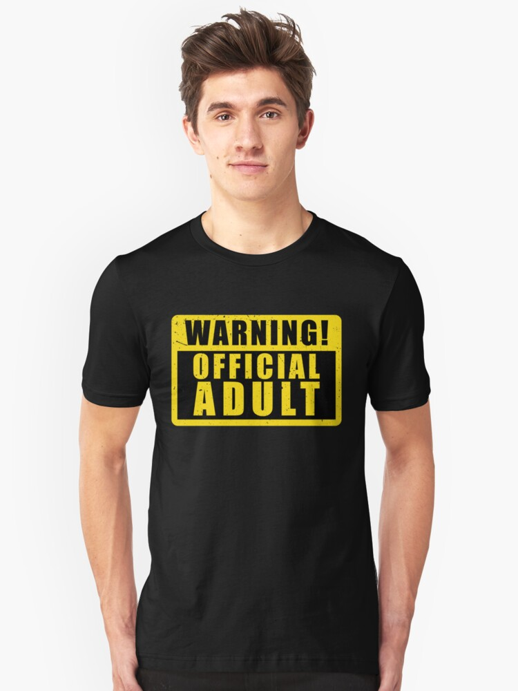 Warning Official Adult Funny Birthday Gift Slim Fit T Shirt