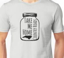 Country Roads Take Me Home NC Unisex T-Shirt