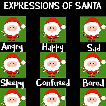 Expressions of Santa Funny Santa TShirt by stacyanne324