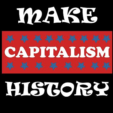 Make Capitalism History by AYmanee