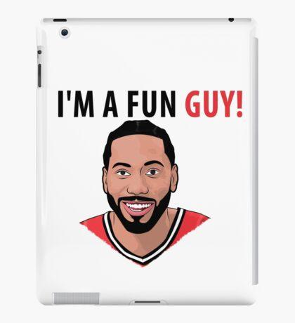 I'm a fun guy! [Kawhi Edition] iPad Case/Skin