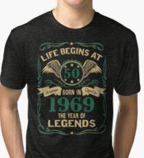 Camiseta de tejido mixto Nacido en 1969 - La vida comienza a los 50 - Birth Of Legends