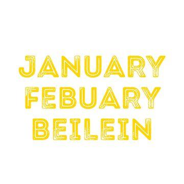 JANUARY, FEBUARY, BEILEIN by KenRitz