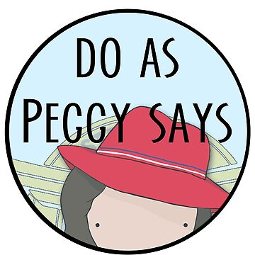 Do as Peggy Says by mimiboo
