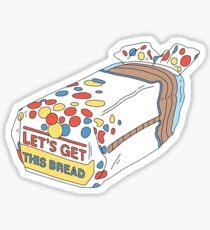 Lass uns dieses Brot bekommen Sticker