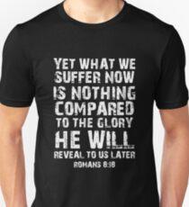 Romans 8:18 Christian Bible Verse T-Shirt Unisex T-Shirt