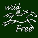 Wild and Free ~ Light Version by Laura Sykes