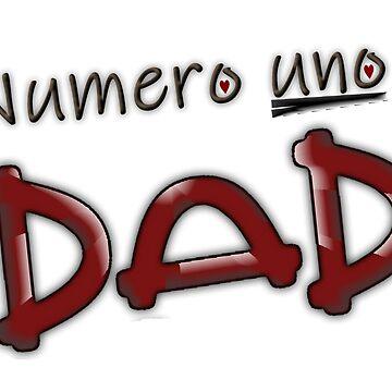 Numero uno dad by niar