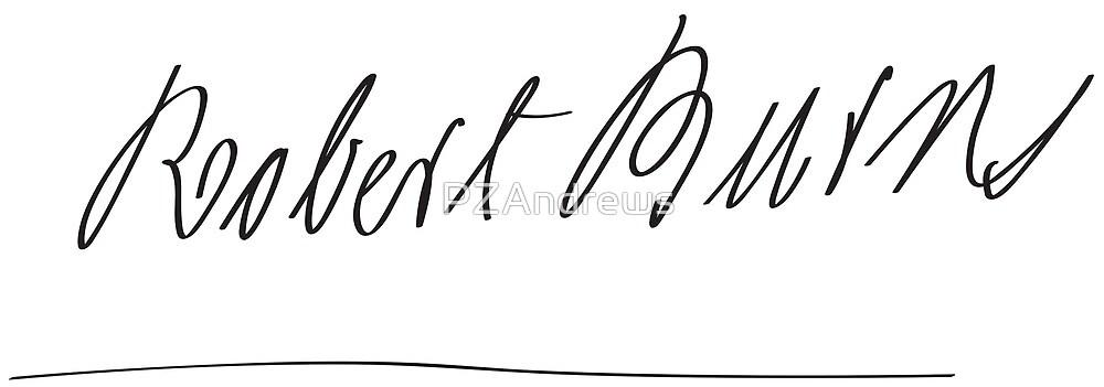 Signature of Robert Burns by PZAndrews