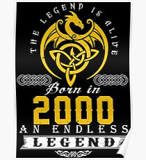The Legend Is Alive - Born In 2000 Poster