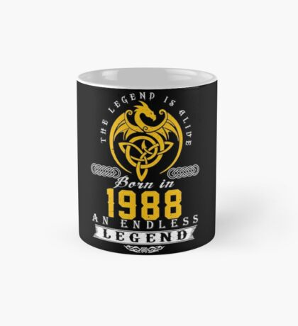The Legend Is Alive - Born In 1988 Mug