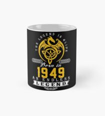 The Legend Is Alive - Born In 1949 Classic Mug