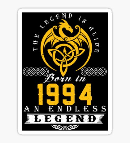The Legend Is Alive - Born In 1994 Sticker