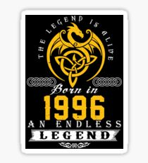 The Legend Is Alive - Born In 1996 Sticker